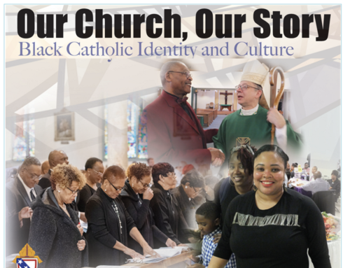 November Retreat: Our Church, Our Story: Black Catholic Identity and Culture